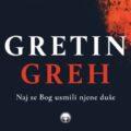 Torek, 1. 6. 2021 ob 19.00 - Gretin Greh - Urška Klakočer Zupančič - predstavitev knjige - v parku pred ZLU
